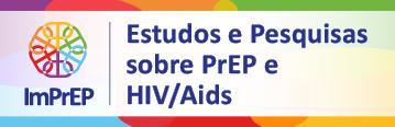 Estudos e Pesquisas sobre PrEP e HIV/ Aids